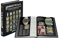Lancette & C.: A Century of Wristwatches: This History, The Technique, and the Design Book (Marco Strazzi)